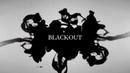Ролик Blackout