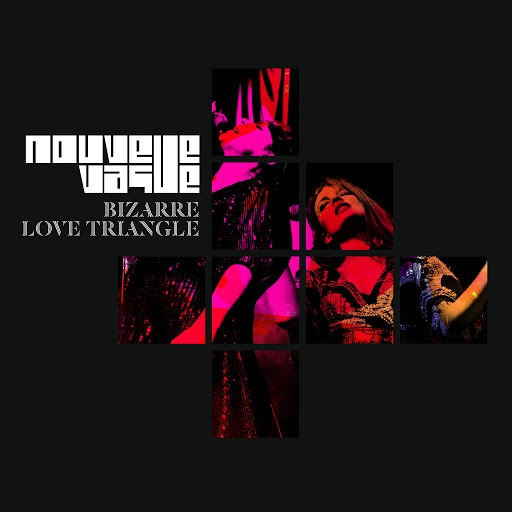 Nouvelle Vague альбом Bizarre Love Triangle
