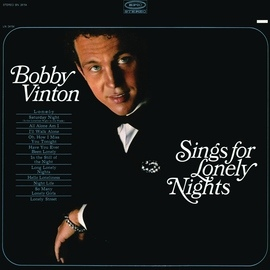 Bobby Vinton альбом Bobby Vinton Sings For Lonely Nights