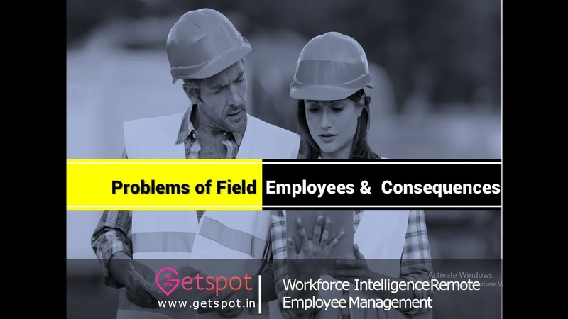 Problems of on-field employees consequences