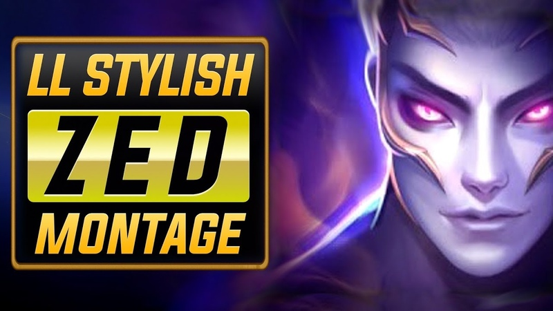 LL Stylish The Face of Zed Montage | Best Zed Plays