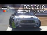 FOS 2018 drift show