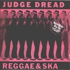 Judge Dread альбом Reggae & Ska