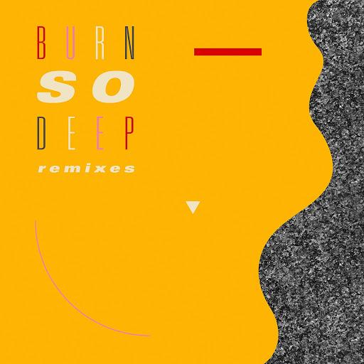 Jimmy Edgar альбом Burn So Deep (feat. Dawn Richard) [Remixes]