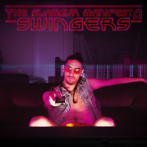 The Glamour Manifesto album Swingers