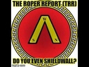 The Roper Report (TRR): What is the ShieldWall Network?