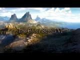 The Elder Scrolls VI | Трейлер | Игры