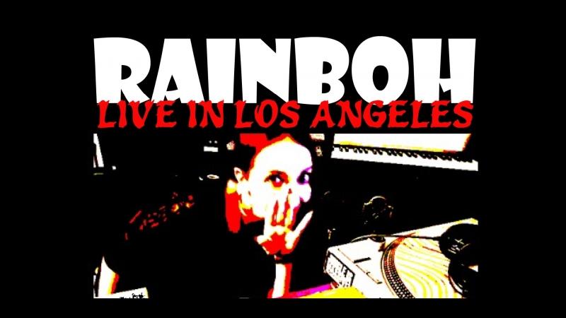 Rainboh - Live in Los Angeles (Vol. I. - Vinyl DnB Classics) 09.18.18