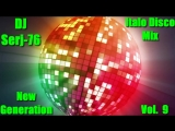 Italo Disco New Generation Vol. 9 - Mix by DJ Serj-76