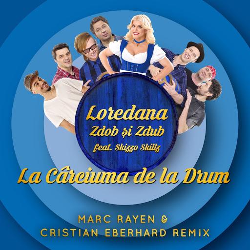 Loredana альбом La carciuma de la drum (Marc Rayen & Cristian Eberhard Remix)