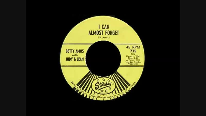 I CAN ALMOST FORGET , BETTY AMOS JUDY ,JEAN