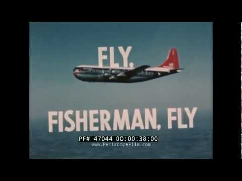UNITED AIRCRAFT CORPORATION / NORTHWEST ORIENT AIRLINES 1950s FISHING EXPEDITION PROMO FILM 47044
