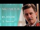Mehmetçik Kutlu Zafer 31. Bölüm 2. Tanıtım