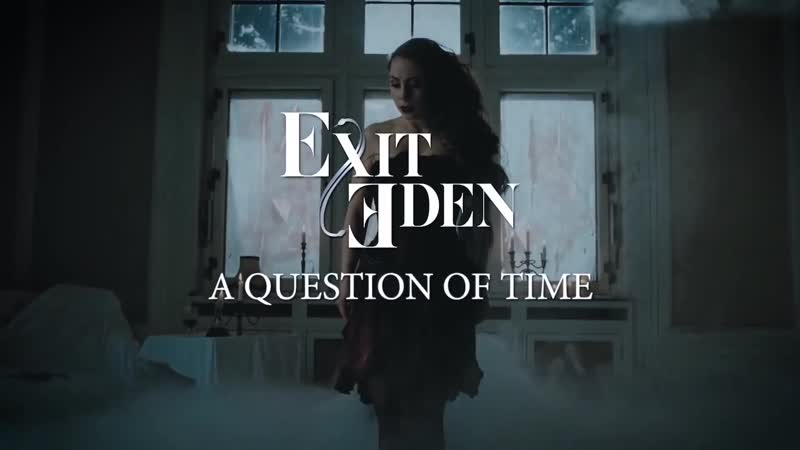 Exit Еden (2017) - A Question Of Time (Depeche Mode cover)