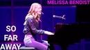 Melissa Benoist | So Far Away | Beautiful : Carole King Musical