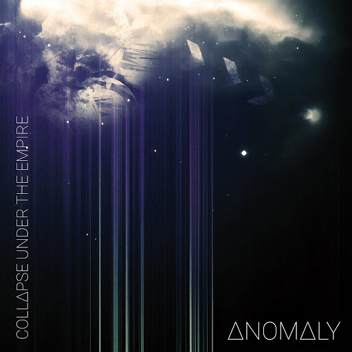 Collapse Under The Empire альбом Anomaly