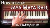Learn Kirtan - Jaya Mata Kali on Harmonium