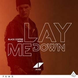 Avicii альбом Lay Me Down