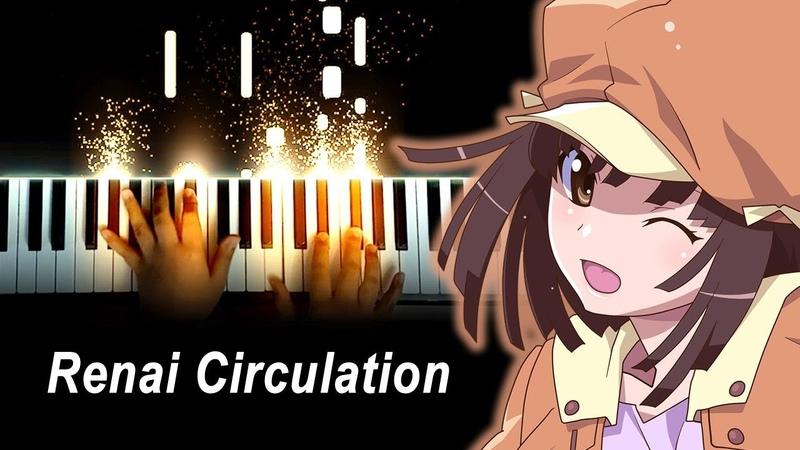 """Renai Circulation"""" Kana Hanazawa Bakemonogatari OP 4 Piano"""