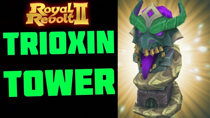 ROYAL REVOLT 2 - TRIOXIN TOWER TEST GAMEPLAY