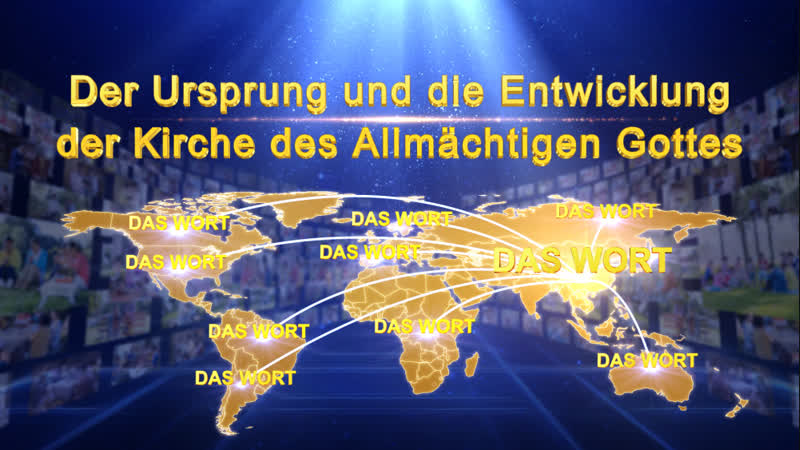 Die Erscheinung Gottes Der Ursprung und die Entwicklung der Kirche des Allmächtigen Gottes