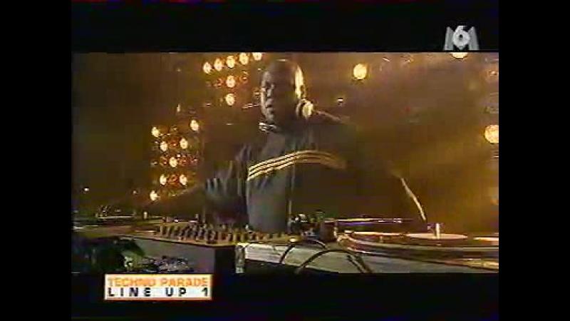 DJ CarL CoX - Live! Love Parade In Frankfurt, Germany (Line Up-1, ChanneL.M6.1999)