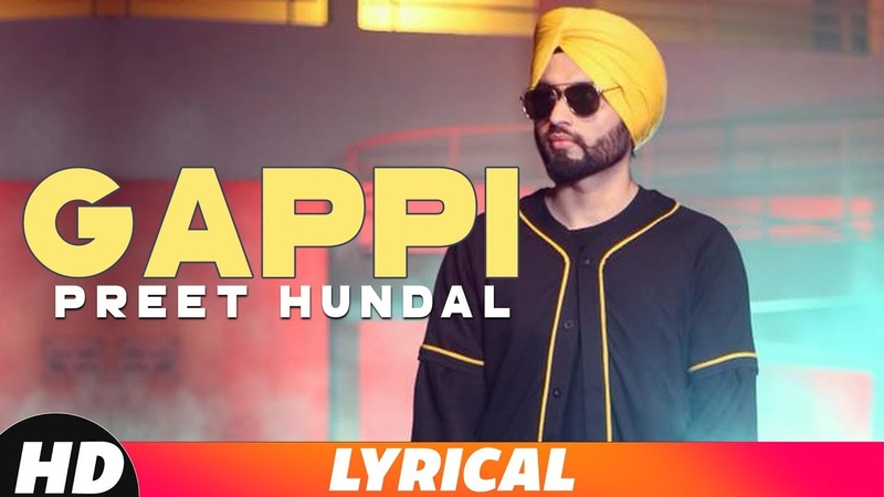 Gappi (Lyrical Video) | Preet Hundal | Sukh Sanghera | Latest Punjabi Songs 2018 | Speed Records