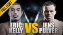 ONE: Eric Kelly vs. Jens Pulver | August 2012 | FULL FIGHT