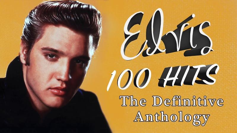 Elvis Presley - 100 Hits - The Definitive Anthology (4 HOURS of Rock n Roll)