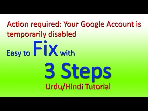 Google Account is Temporarily Disabled | How to Fix | Urdu/Hindi Tutorial 2018