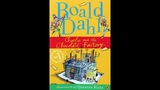 CHARLIE AND THE CHOCOLATE FACTORY (ch.17 -19) by Roald Dahl ЧАРЛИ И ШОКОЛАДНАЯ ФАБРИКА