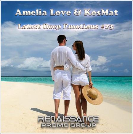 Amelia Love KosMat - Latest Deep Emotions 23*