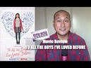 My Review of 'TO ALL THE BOYS I'VE LOVED BEFORE' | Cute And Enjoyable
