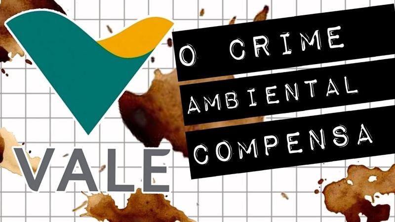 VALE: O CRIME AMBIENTAL COMPENSA meteoro.doc
