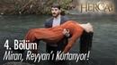 Miran, Reyyan'ı kurtarıyor - Hercai 4. Bölüm