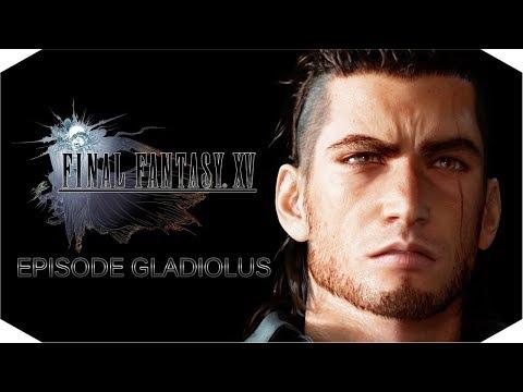 Эпизод Гладиолус. Стрим по Final Fantasy XV.
