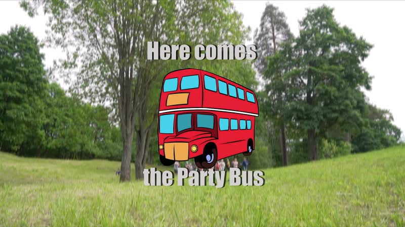 Here comes the Party Bus! 1 смена