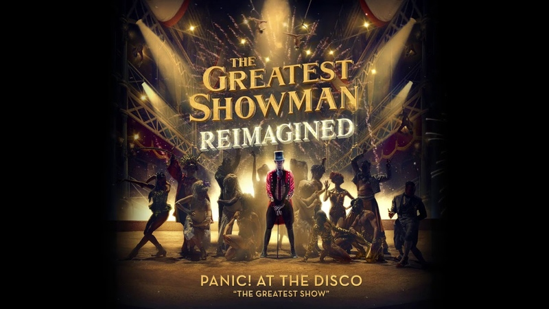 Panic! At The Disco - The Greatest Show [from The Greatest Showman: Reimagined]