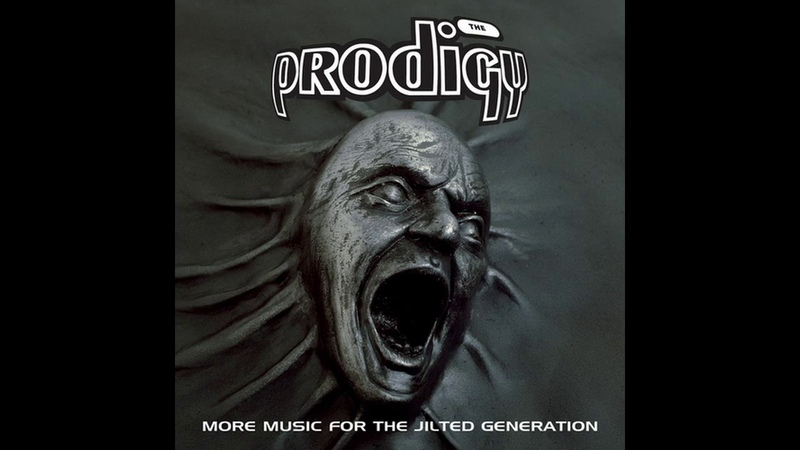 The Prodigy - More Music For The Jilted Generation (Remastered) (2008)