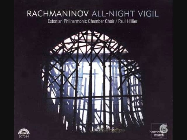 3 - Blessed is the Man - Rachmaninov Vespers, Estonian Philharmonic Chamber Choir