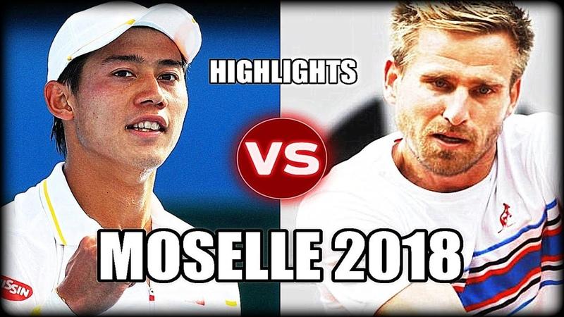 Kei Nishikori vs Peter Gojowczyk MOSELLE 2018 Highlights