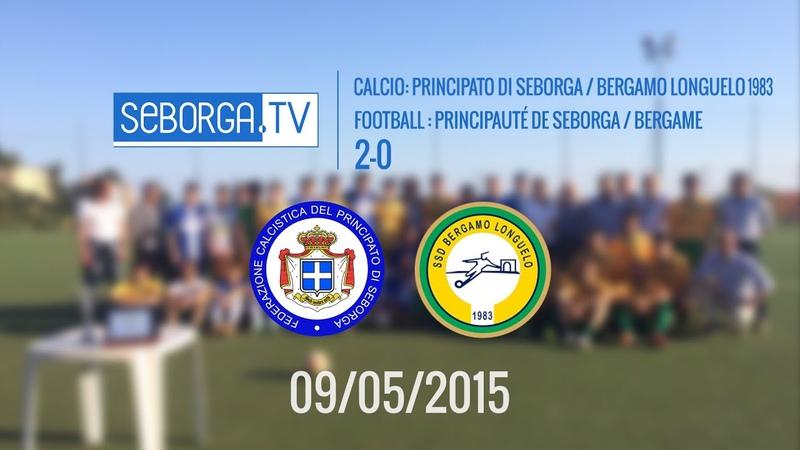 Football / Calcio: Seborga - Bergamo (2-0) (09/05/2015)