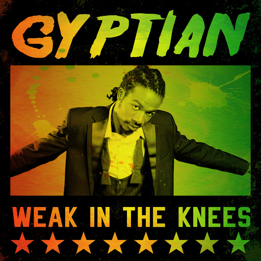 Gyptian альбом Gyptian - Weak In The Knees