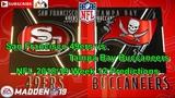 San Francisco 49ers vs. Tampa Bay Buccaneers NFL 2018-19 Week 12 Predictions Madden NFL 19