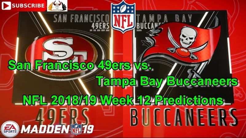 San Francisco 49ers vs. Tampa Bay Buccaneers | NFL 2018-19 Week 12 | Predictions Madden NFL 19