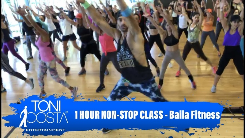 1 HORA DE CLASE SIN PARAR by Toni Costa - Abril 2018 - Baila Fitness