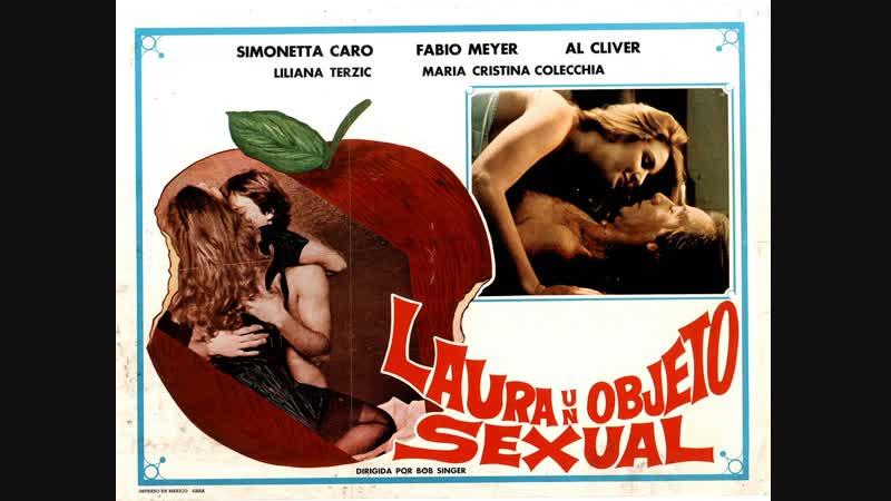 Сексуальный объект Лауры _ Laura oggetto sessuale (1987) Италия