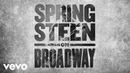 Brilliant Disguise Introduction Springsteen on Broadway Official Audio