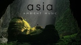 asia Relax Ambient Music
