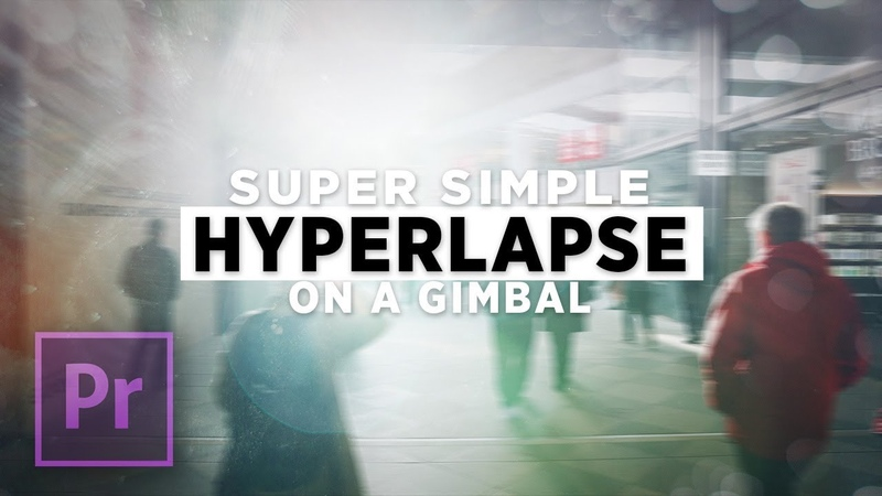 Super Simple HYPERLAPSE on a Gimbal